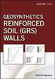 Geosynthetic Reinforced Soil Walls
