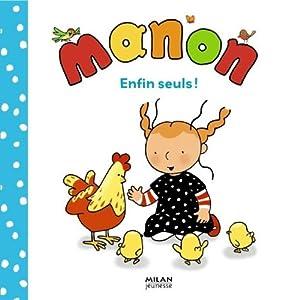 """Afficher """"Manon Enfin seuls !"""""""