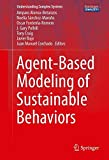 img - for Agent-Based Modeling of Sustainable Behaviors (Understanding Complex Systems) book / textbook / text book