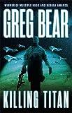 Killing Titan (War Dogs Trilogy 2)