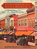 Remembering Woolworth's: A Nostalgic History of the World's Most Famous Five-and-Dime