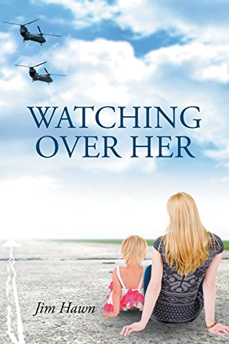 Watching Over Her [Hawn, Jim] (Tapa Blanda)