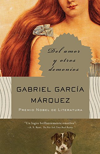 Del amor y otros demonios (Spanish Edition) (Gabriel Garcia Marquez Of Love And Other Demons)
