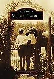 Mount Laurel, Stephanie Marks Sawyer, 1467121622