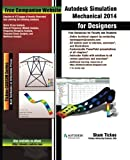img - for Autodesk Simulation Mechanical 2014 for Designers book / textbook / text book