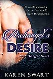 Archangel's Desire (Archangels' Book 1)