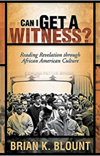 can i get a witness reading revelation through african american culture