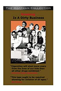 Smoking is a Dirty Business - with Tony Schwartz