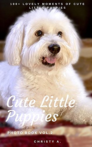 Amazoncom Cute Little Puppies Photo Book Vol2 100 Lovely