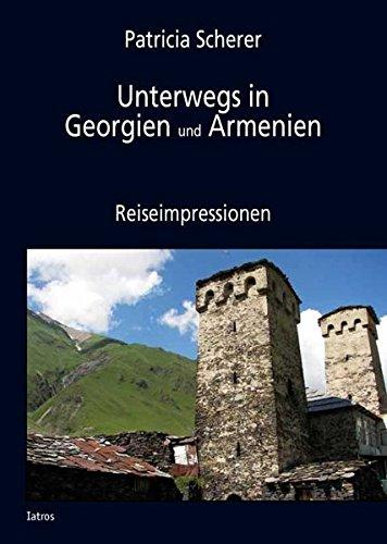 Unterwegs in Georgien und Armenien: Reiseimpressionen