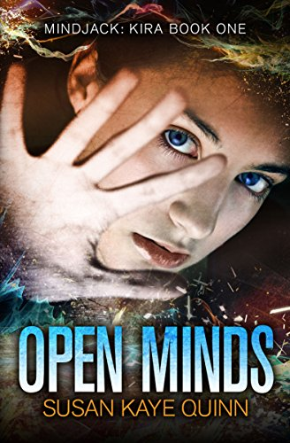 Open Minds (Mindjack: Kira Book 1)