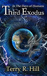 Third Exodus (In the Days of Humans Book 1)