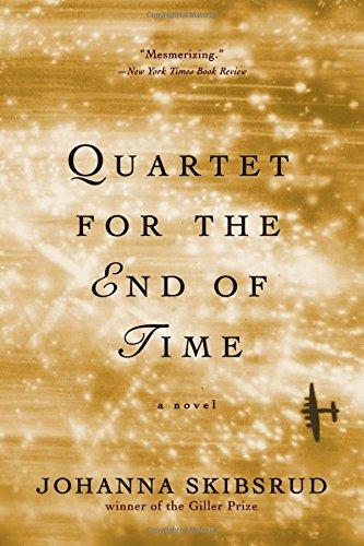 Quartet for the End of Time: A Novel