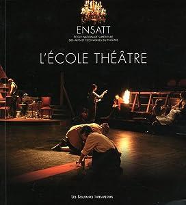 """Afficher """"L'école théâtre"""""""