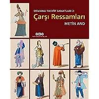 Osmanlı Tasvir Sanatları 2: Çarşı Ressamları