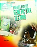 img - for America Debates Genetic DNA Testing book / textbook / text book