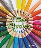 I See Circles, D. H. Dilkes, 1598451502
