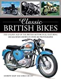 img - for Classic British Bikes: The golden age of the British motorcycle, featuring 100 machines shown in over 200 photographs by Mirco de Cet (2016-05-07) book / textbook / text book