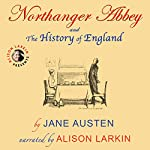 Northanger Abbey and the History of England (Annotated) | Jane Austen