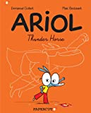 Ariol #2: Thunder Horse (Ariol Graphic Novels)