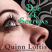 Den of Sorrows: Grey Wolves Series, Book 9 Audiobook by Quinn Loftis Narrated by Teri Schnaubelt