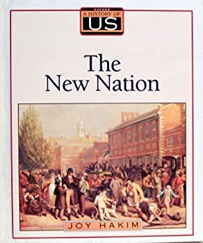 A History of Us: Book 4: The New Nation 1789-1850 0195077512 Book Cover