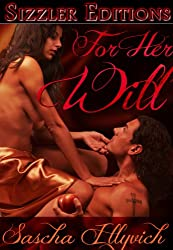 For Her Will: Romantic Fem Domme Erotica [Revised edition]