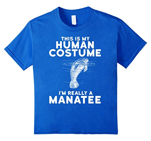 Kids This is My Human Costume I'm Really a Manatee Shirt 12 Royal Blue