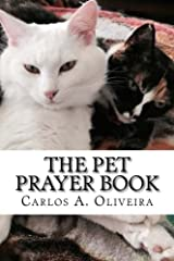 The Pet Prayer Book: Curse Breaking, Inner-Healing, Chiro-Prayer & Deliverance From Evil Spirits Paperback