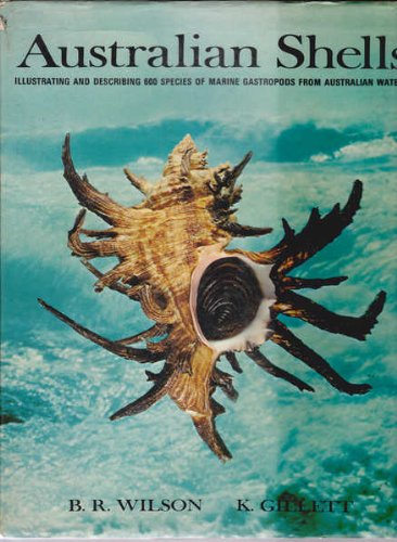 Australian shells,: With related animals living in the sea, in fresh-water and on the land (An Australiana Society publication)