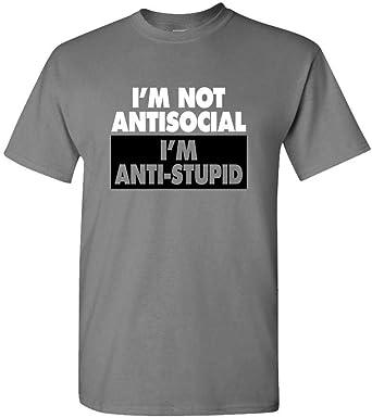 Nice-T Im Not Antisocial Anti Hombre Genérico Gráfico Camiseta: Amazon.es: Ropa y accesorios