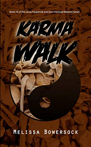 Karma Walk (A Lacey Fitzpatrick and Sam Firecloud Mystery Book ()