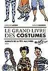 Le grand livre des costumes par Laffon