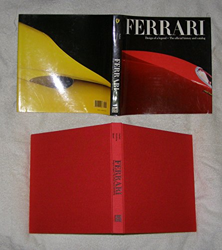 Ferrari: Design of a Legend: The Official History and Catalog ()