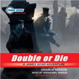 Double or Die: Young Bond, Book #3