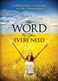 The Word for Your Every Need, Harrison House, 1606837494
