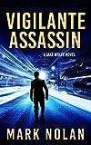 Vigilante Assassin