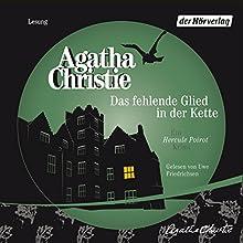 Das fehlende Glied in der Kette Hörbuch von Agatha Christie Gesprochen von: Uwe Friedrichsen