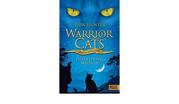 Warrior Cats - Special Adventure. Feuersterns Mission (German Edition) eBook: Erin Hunter, Klaus Weimann: Amazon.es: Tienda Kindle