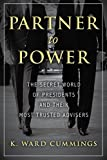 A former congressional staffer and Capitol Hill veteran recounts the colorful history of presidential advisers, showing how influential these unelected appointees have been.This revealing book examines the relationships between U.S. presidents and th...