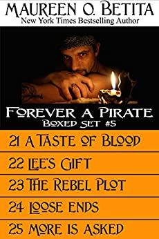 Forever A Pirate: Boxed Set, Volumes 21-25 (Forever A Pirate Bundles Book 5) by [Betita, Maureen O.]