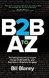 B2B a to Z, Bill Blaney, 0988497719