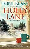 Holly Lane: A Destiny Novel (Destiny series Book 4)