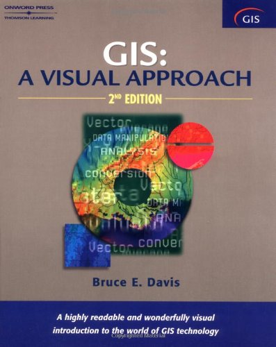 GIS: A Visual Approach (Gis Software)