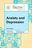 img - for The Truth about Anxiety and Depression (Truth about (Facts on File)) book / textbook / text book