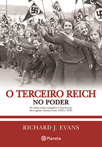 O Terceiro Reich no poder 2ª edição