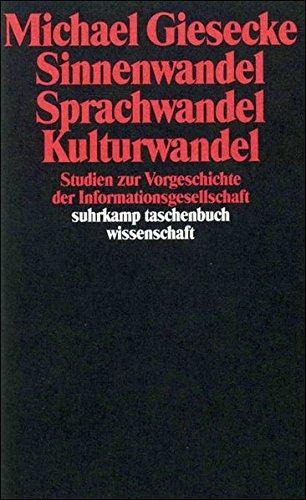 sinnenwandel-sprachwandel-kulturwandel-studien-zur-vorgeschichte-der-informationsgesellschaft-suhrkamp-taschenbuch-wissenschaft