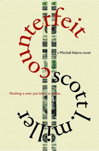 Counterfeit (A Mitchell Adams novel Book 2)