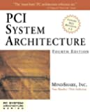 PCI System Architecture (4th Edition)