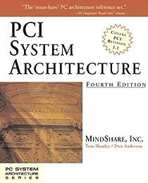 PCI System Architecture (4th Edition)